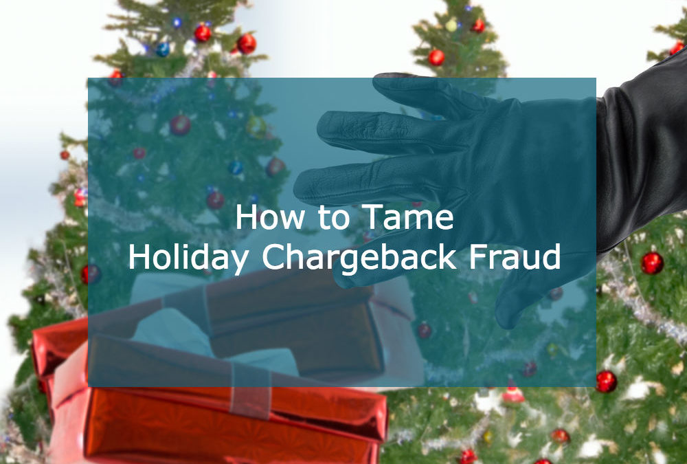 Tis the Season to Be Thankful for Less Holiday Chargebacks