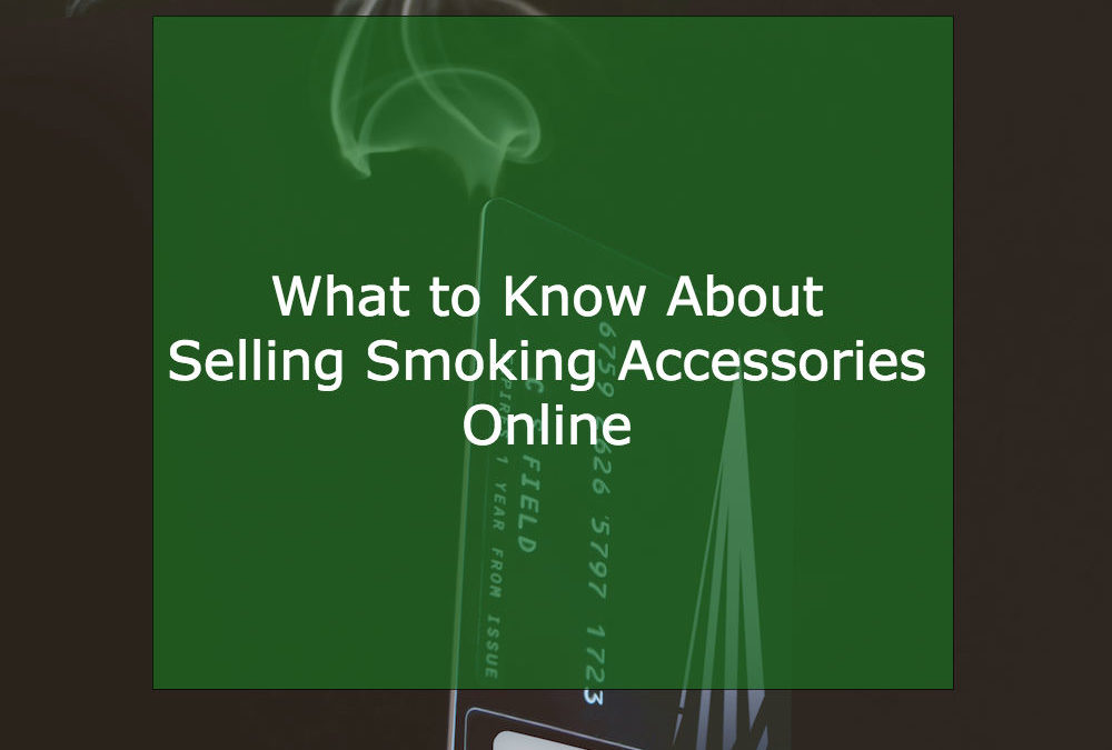 Top Growth Tips for Online Smoking Accessory Merchants