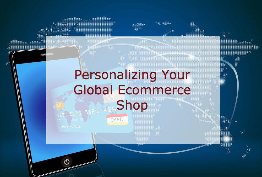 Globetrotter Commerce: Personalizing Your Ecommerce Shop