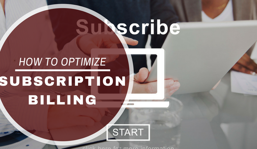 Subscription Conniption: How to Make the Most of the Rebill Model