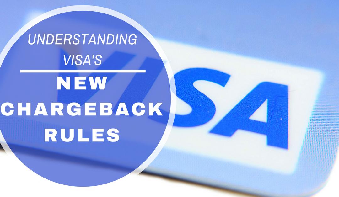 Understanding Visa's New Chargeback Rules