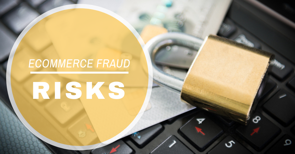 ecommerce fraud risks