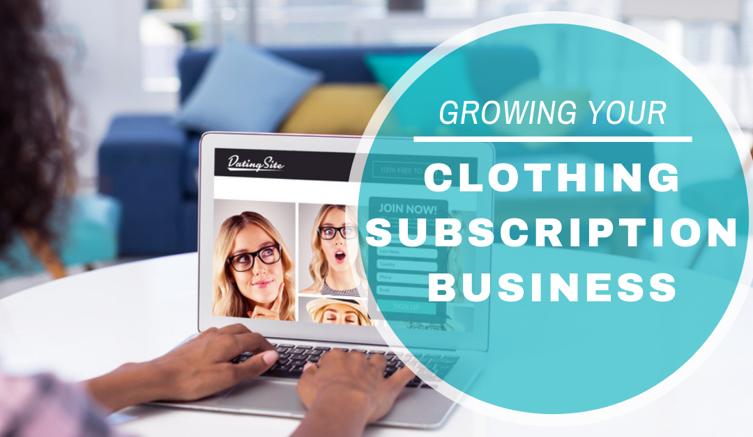 Clothing Subscription Merchant Accounts: Growing Your Subscription Box Business